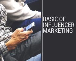 Basic of Influencer Marketing