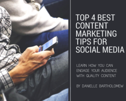 Top 4 Best Content Marketing Tips for Social Media