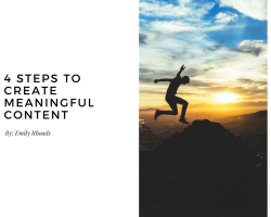 4 Steps To Meaningful Content