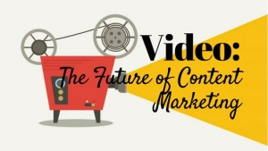Why Video Content Is The Future of Marketing